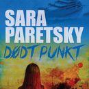 Dødt Punkt (uforkortet)/Sara Paretsky