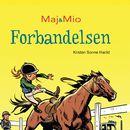 Forbandelsen - Maj og Mio 1 (uforkortet)/Kirsten Sonne Harild