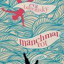 Manchmal rot (ungekürzte Version)/Eva Baronsky