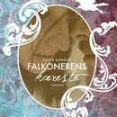 Falkonerens kaereste - Sommerfugleserien, bind 2 (uforkortet)/Dorte Roholte