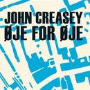 Øje for øje (uforkortet)/John Creasey