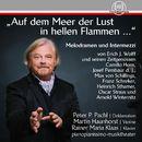 """""""Auf dem Meer der Lust in hellen Flammen..."""" - Melodramen und Intermezzi, Vol. 3/Martin Haunhorst / Rainer Maria Klaas"""