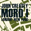 Mord i London - New York (uforkortet)/John Creasey