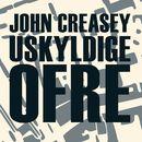 Uskyldige ofre (uforkortet)/John Creasey