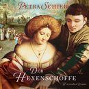 Der Hexenschöffe (ungekürzte Version)/Petra Schier