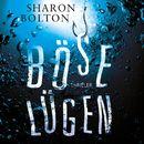 Böse Lügen (ungekürzte Version)/Sharon Bolton