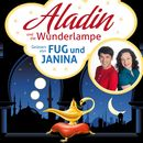 Aladin und die Wunderlampe. Ein Märchen aus 1001 Nacht/Fug und Janina