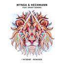 I'm Done (Remixes)/MYNGA / Hechmann / BOiCE