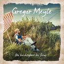 Die Leichtigkeit des Seins/Gregor Meyle