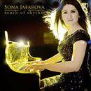 Touch of Rhythm/Sona Jafarova