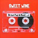 Du son Pop au Rock, Vol. 2/Sweet Wine