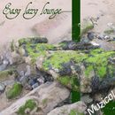 Easy Lazy Lounge/Muzicol