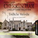Cherringham - Landluft kann tödlich sein, Folge 22: Tödliche Melodie/Matthew Costello, Neil Richards