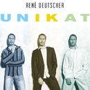 Unikat/René Deutscher