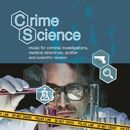 Crime Science - Music for Criminal Investigations, Medical Detectives, Profiler and Scientific Tension/Peter Jeremias