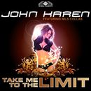 Take Me to the Limit/John Karen