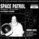 Space Patrol [Raumpatrouille]/Peter Thomas / Mocambo Astronautic Sound Orchestra