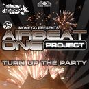 Turn up the Party/Airbeat One Project