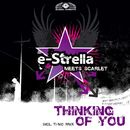 Thinking of You/e-Strella meets. Scarlet