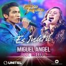 Es inútil (feat. Melody)/Miguel Angel