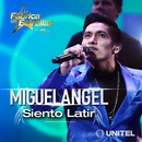 Siento latir mi corazón/Miguel Angel