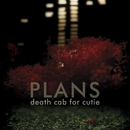 Plans/Death Cab for Cutie