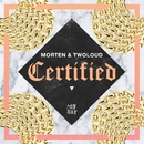 Certified/MORTEN & TWOLOUD