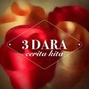 Cerita Kita/3 Dara