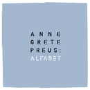 Alfabet/Anne Grete Preus