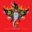 Mehliana: Taming The Dragon/Brad Mehldau & Mark Guiliana