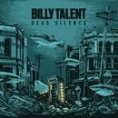 Dead Silence/Billy Talent
