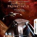 Star Trek Prometheus, Teil 2: Der Ursprung allen Zorns/Bernd Perplies, Christian Humberg