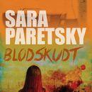 Blodskudt (uforkortet)/Sara Paretsky