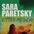 Bitter Medicin (uforkortet)/Sara Paretsky