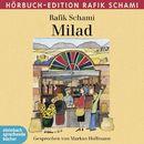 Milad (Ungekürzt)/Rafik Schami