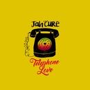 Telephone Love/Jah Cure