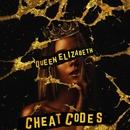 Queen Elizabeth/Cheat Codes
