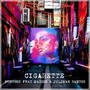 Cigarette (feat. Madcon & Julimar Santos)/Penthox