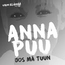 Joo mä tuun (Vain elämää kausi 5)/Anna Puu