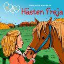 Hästen Freja - K för Klara 12 (oförkortat)/Line Kyed Knudsen