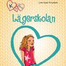 Lägerskolan - K för Klara 9 (oförkortat)/Line Kyed Knudsen