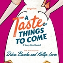 A Taste Of Things To Come/Debra Barsha & Hollye Levin