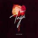 Deeper/Tayá