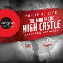 The Man in the High Castle - Das Orakel vom Berge (Ungekürzte Lesung)/Philip K. Dick