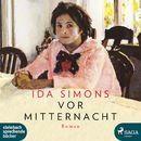 Vor Mitternacht (Ungekürzt)/Ida Simons