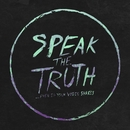 Speak The Truth... Even If Your Voice Shakes/Speak The Truth... Even If Your Voice Shakes