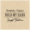 Hold My Hand/Brandy Clark & Dwight Yoakam