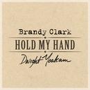 Hold My Hand/Brandy Clark & Dwight Yoakam