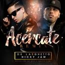 Acércate (feat. Nicky Jam) [Remix]/De La Ghetto