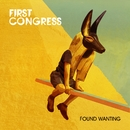 Found Wanting/First Congress
